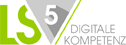 LS5 / Digitale Kompetenz